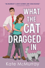 What the Cat Dragged in Cover Image