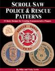Scroll Saw Police & Rescue Patterns: 89 Basic Designs for Creating Commemorative Plaques Cover Image