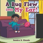 A Bug Flew into My Ear! Cover Image