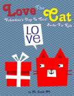Love The Cat Valentine's Day Is Cool Books For Kids Cover Image