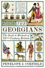 The Georgians: The Deeds and Misdeeds of 18th Century Britain Cover Image