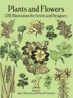 Plants and Flowers: 1761 Illustrations for Artists and Designers (Dover Pictorial Archive) Cover Image