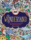 Color Quest: Wonderland: An Extraordinary Seek-and-Find Coloring Book for Artists Cover Image