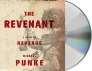 The Revenant: A Novel of Revenge Cover Image