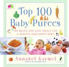 Top 100 Baby Purees: Top 100 Baby Purees Cover Image