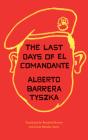 The Last Days of El Comandante Cover Image
