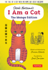 I Am a Cat, the Manga Edition: A Cat Without a Name, But with Great Intelligence, Wit and Bite Cover Image