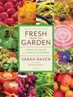 Fresh from the Garden: Food to Share with Family and Friends Cover Image
