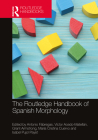 The Routledge Handbook of Spanish Morphology Cover Image
