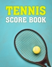 Tennis Score Book: Game Record Keeper for Singles or Doubles Play Ball and Racket on Blue Design Cover Image