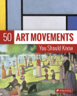 50 Art Movements You Should Know: From Impressionism to Performance Art Cover Image