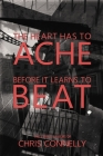 The Heart Has to Ache Before It Learns to Beat Cover Image