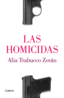 Las Homicidas / The Murderers Cover Image