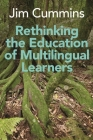 Rethinking the Education of Multilingual Learners: A Critical Analysis of Theoretical Concepts (Linguistic Diversity and Language Rights #19) Cover Image