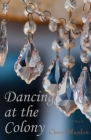 Dancing at the Colony Cover Image