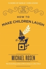 How to Make Children Laugh (Little Ways to Live a Big Life) Cover Image