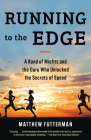 Running to the Edge: A Band of Misfits and the Guru Who Unlocked the Secrets of Speed Cover Image