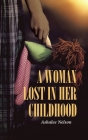 A Woman Lost in Her Childhood Cover Image