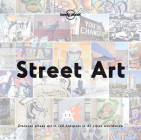 Street Art (Lonely Planet) Cover Image
