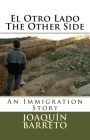 El Otro Lado The Other Side: An Immigration Story Cover Image
