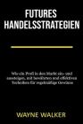 Futures Handelsstrategien Cover Image