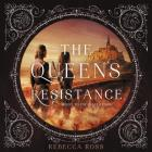 The Queen's Resistance Lib/E Cover Image