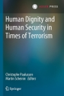 Human Dignity and Human Security in Times of Terrorism Cover Image