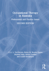 Occupational Therapy in Australia: Professional and Practice Issues Cover Image