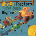 Why Do Tractors Have Such Big Tires? (Why Do?) Cover Image