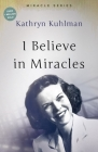 I Believe in Miracles: The Miracles Set Cover Image