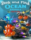 Seek and Find - Ocean Animals - Book for Kids: Look and Find Books For Kids Ages 2-5 year old - Under The Sea Activity Book For Childrens (Search and Find #2) Cover Image