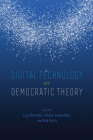 Digital Technology and Democratic Theory Cover Image