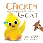 The Chicken Who Thought She Was a Goat Cover Image
