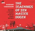The Teachings of Zen Master Dogen Cover Image
