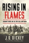Rising in Flames: Sherman's March and the Fight for a New Nation Cover Image