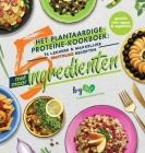 Het plantaardige proteïne-kookboek: 76 lekkere & makkelijke eiwitrijke recepten met maar 5 ingrediënten (geschikt voor vegans & vegetariërs) Cover Image