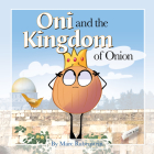 Oni and the Kingdom of Onion Cover Image