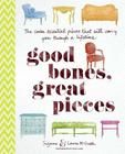 Good Bones, Great Pieces: The Seven Essential Pieces That Will Carry You Through a Lifetime Cover Image