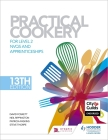 Practical Cookery, 13th Edition for Level 2 Nvqs and Apprenticeshipslevel 2 Cover Image