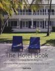 The Hotel Book: Great Escapes North America Cover Image