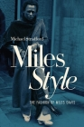 MilesStyle: The Fashion of Miles Davis Cover Image