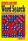 ADVANCED LARGE PRINT Word Search Puzzles Cover Image