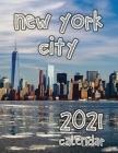 New York City 2021 Calendar Cover Image