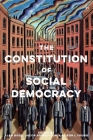 The Constitution of Social Democracy: Essays in Honour of Keith Ewing Cover Image