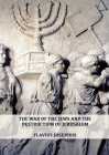 The War of the Jews and the Destruction of Jerusalem: (7 Books in 1, Large Print) (1) (History of the Wars of the Jews and Their Antiquities) (Spanish Cover Image