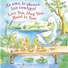 ¡Te amo, te abrazo, leo contigo!/Love you, Hug You, Read to You! Cover Image