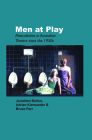 Men at Play: Masculinities in Australian Theatre Since the 1950s Cover Image