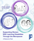 Supporting Women with Learning Disabilities Through the Menopause: A manual and training resource for health and social care workers Cover Image