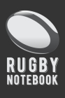 Rugby Notebook: Outdoor Sports - Coach Team Training - League Players - Rugby Coach Gift Cover Image