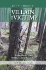 Villain or Victim?: The Untold Story of the Wildman of the Wynooche Cover Image